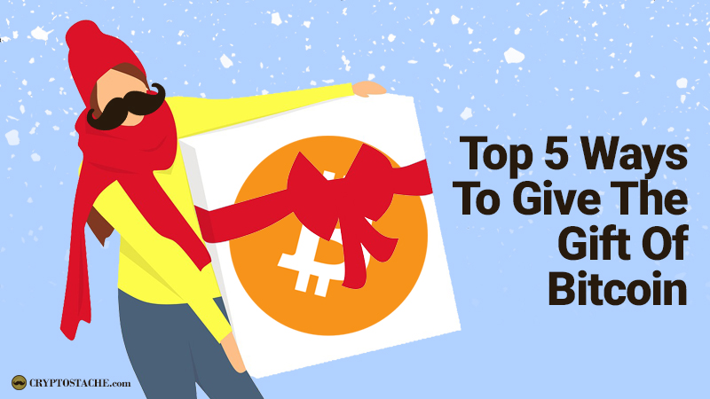 Last Minute Gifts: Top 5 Ways To Give The Gift Of Bitcoin