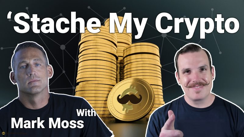 'Stache My Crypto livestream with Mark Moss