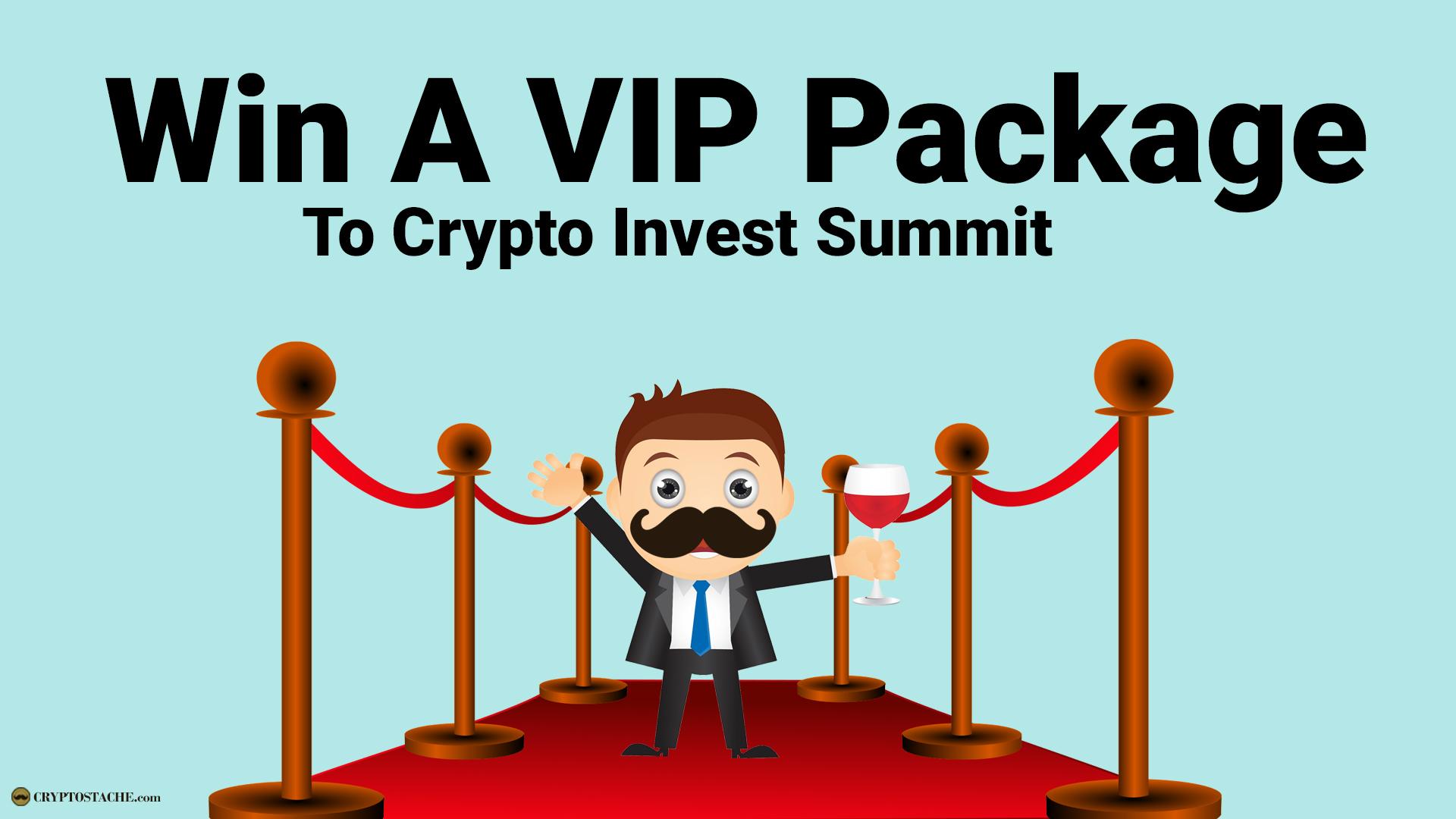 Crypto invest Summit 2019 Win Tickets VIP