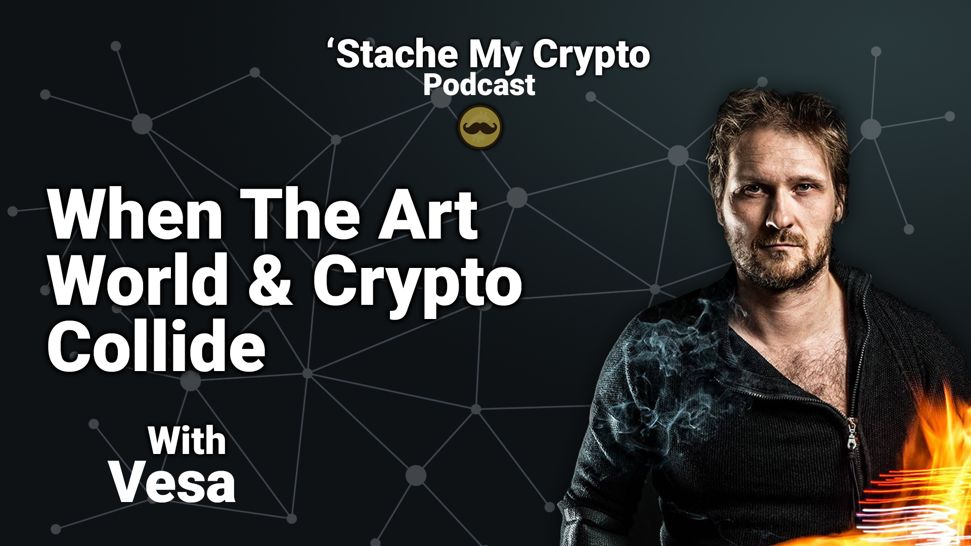 'Stache My Crypto Podcast Vesa crypto artist
