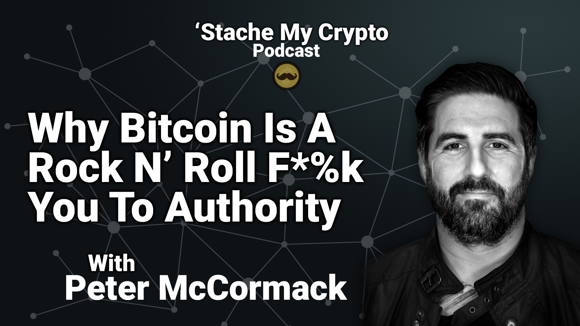 peter mccormack what bitcoin did podcast guest host