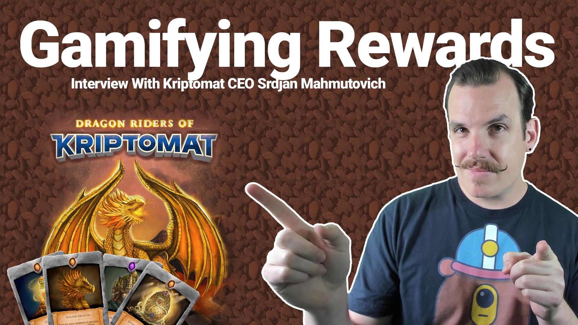 Interview with Srdjan Mahmutovich, Kriptomat CEO - Revolutionizing Retail Rewards enjin enjincoin blockchain gaming