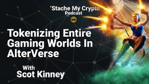 'stache my crypto podcast alterverse game scot kinney ceo interview