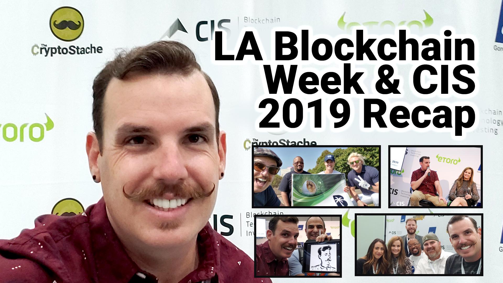 cis los angeles la blockchain week october 2019 la convention center cryptocurrency bitcoin