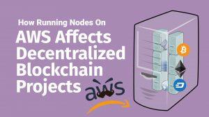 amazon web services cloud server decentralized decentralization problems node hosting