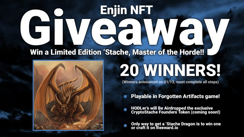 enjin blockchain nft non-fungible token giveaway contest free reewardio forgotten artifacts stache dragon