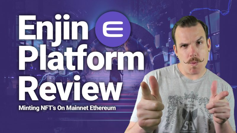 enjin platform mainnet review tutorial minting demo how to nft