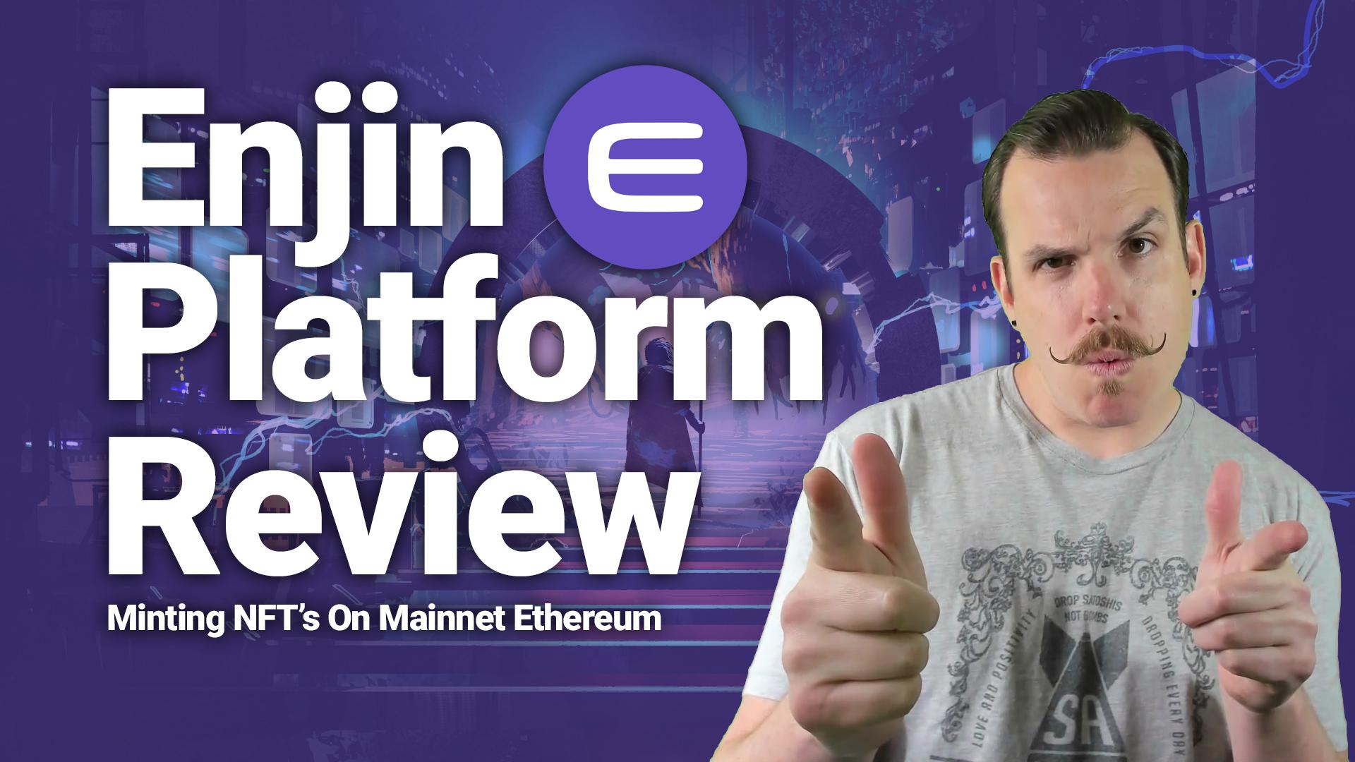 enjin platform mainnet review tutorial minting demo how to nft