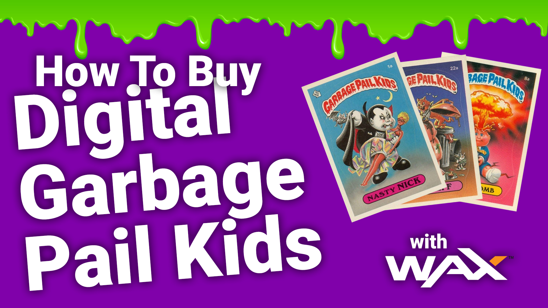 wax garbage pail kids digital waxp cryptocurrency buy sell trade gpk tutorial how to
