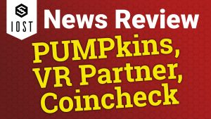 iost news review pumpkin pump toke defi vr coincheck nft