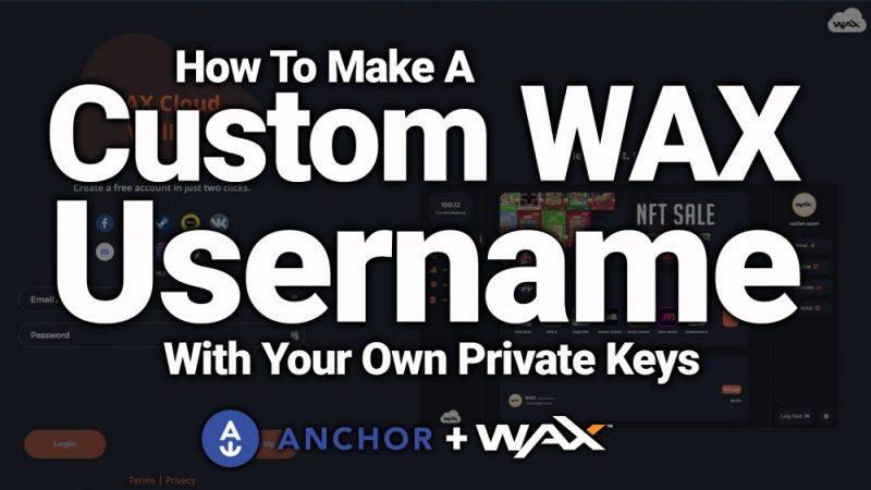 custom wax blockchain username get how to