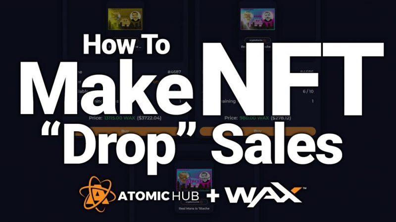 nft drops wax blockchain create make sales how to tutorial guide beginners