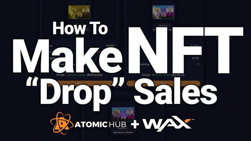 nft drops wax blockchain create make sales how to tutorial guide beginners