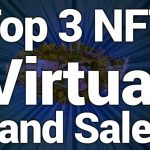 Top 3 NFT Virtual Land Sales