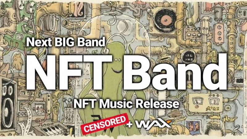 NFT band, music release censored wax