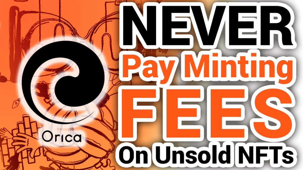 Orica never pay NFT Minting Fees