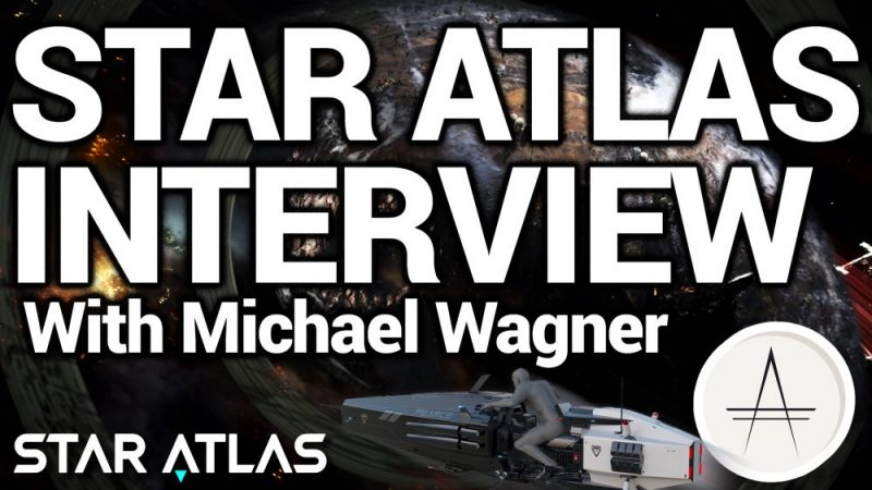 Star Atlas Interview With Michael Wagner