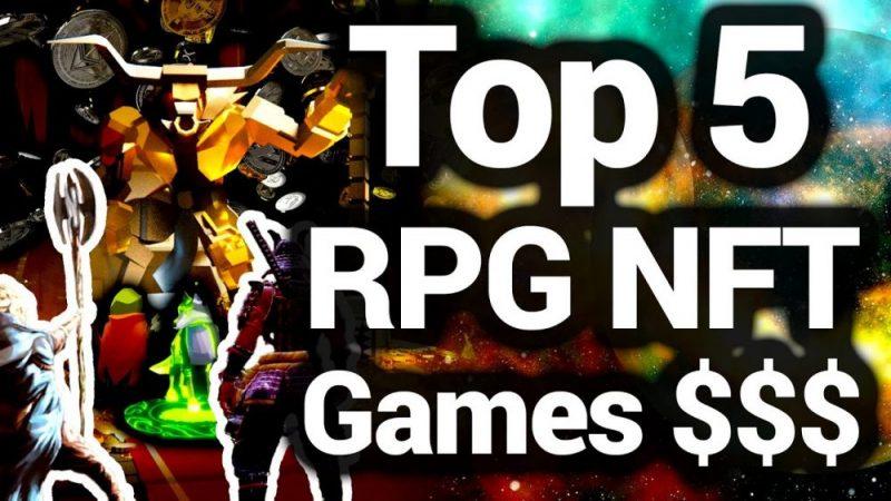Top 5 RPG NFT Games $$$