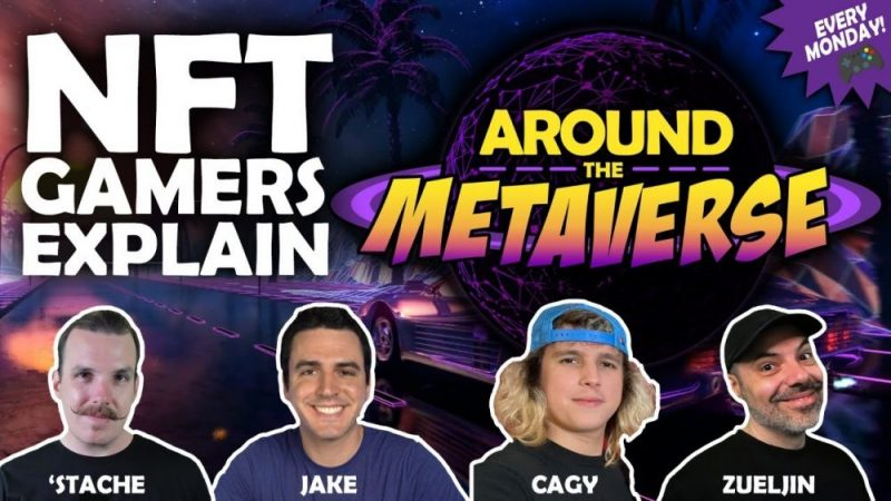 Around The Metaverse - How To Make Money In NFT Games