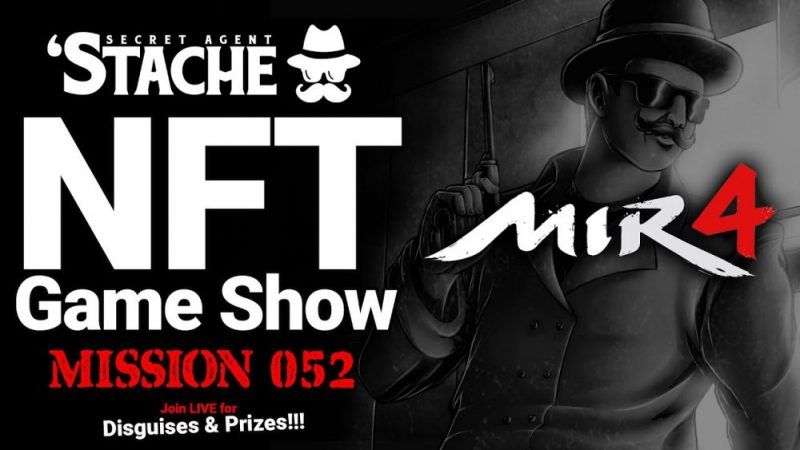 New NFT Game MIR4 To Play & Earn (Secret Agent 'Stache)